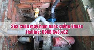sửa máy bơm nước giếng khoan